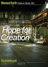 Hope for Creation, Part 1 by Matthew Sleeth