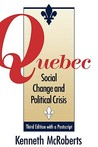 Quebec: Social Change and Political Crisis - Third Edition