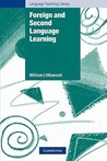 Foreign and Second Language Learning: Language Acquisition Research and Its Implications for the Classroom