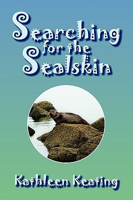 Searching for the Sealskin