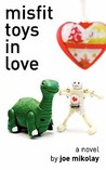 Misfit Toys in Love
