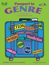 Passport to Genre: A Literature Enrichment Guide