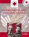 Communist Russia Under Lenin and Stalin