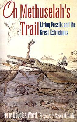 On Methuselah's Trail: Living Fossils and the Great Extinctions