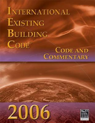 International Existing Building Code: Code and Commentary