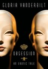 Obsession: An Erotic Tale