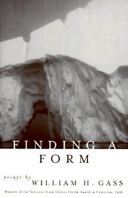 Finding a Form by William H. Gass