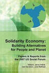 Solidarity Economy: Building Alternatives for People and Planet