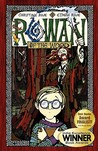 Rowan of the Wood (Rowan of the Wood #1)