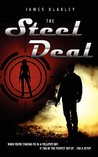 The Steel Deal by James Blakley