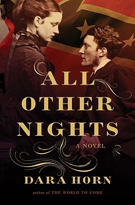 All Other Nights by Dara Horn