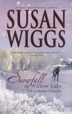 Snowfall at Willow Lake (Lakeshore Chronicles #4)