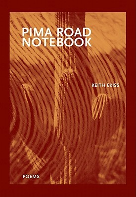 Pima Road Notebook by Keith Ekiss
