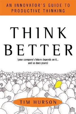 Think Better by Tim Hurson