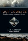 Just Courage: God...