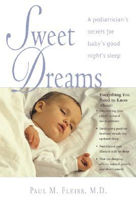 Sweet Dreams by Paul M. Fleiss