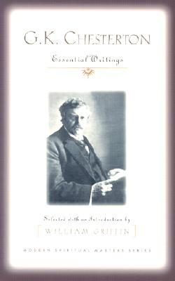 G.K. Chesterton: Essential Writings