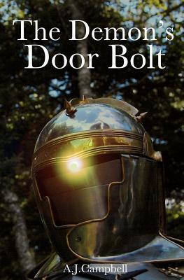 The Demon's Door Bolt: A Tale of End-Time Panic as a Prelude to the Total Absence of Everything