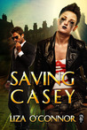 Saving Casey (Requires Rescue, #2)