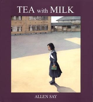 Tea with Milk by Allen Say