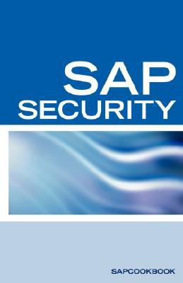 SAP Security Interview Questions, Answers, and Explanations: SAP Security Interview Questions