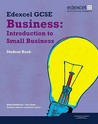 Edexcel Gcse Business: Introduction to Small Business. Student Book