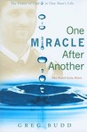 One Miracle After Another by Greg Budd