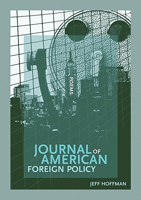 Journal of American Foreign Policy by Jeff Hoffman