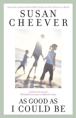 As Good as I Could Be by Susan Cheever