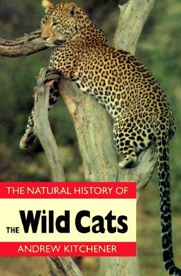 Natural History of the Wild Cats