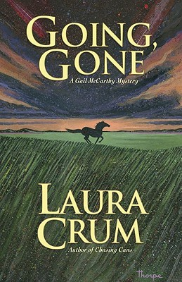 Going, Gone by Laura Crum