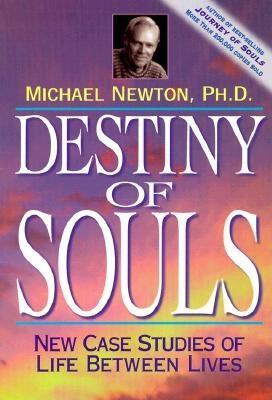 Destiny of Souls by Michael   Newton