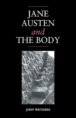 Jane Austen and the Body: 'The Picture of Health'