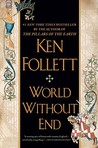 World Without End: A Novel