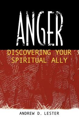 Anger by Andrew D. Lester