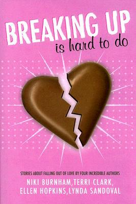 Breaking Up is Hard to Do by Niki Burnham