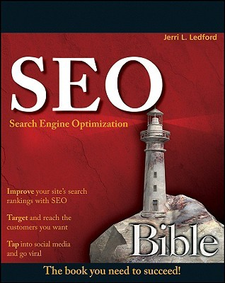 SEO Search Engine Optimization Bible by Jerri L. Ledford