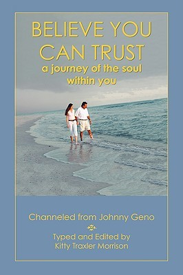 Believe You Can Trust