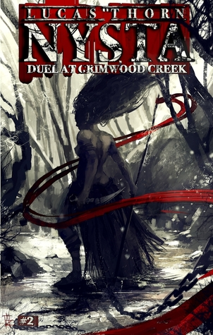 Duel at Grimwood Creek (Nysta #2)