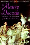 The Mauve Decade by Thomas Beer