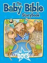 The Baby Bible Storybook for Boys (The Baby Bible Series)