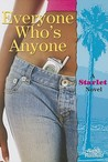 Everyone Who's Anyone (Starlet, #2)