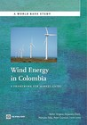 Wind Energy in Colombia: A Framework for Market Entry