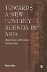Towards a New Poverty Agenda in Asia: Social Policies and Economic Transformation