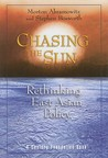 Chasing the Sun: Rethinking East Asian Policy