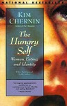 The Hungry Self: Women, Eating and Identity