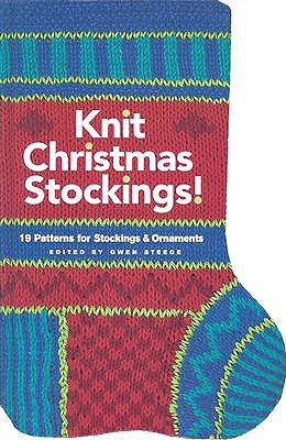 Knit Christmas Stockings! by Gwen Steege