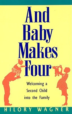 Baby Makes Four by Hilory Wagner