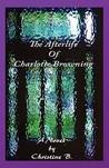 The Afterlife of Charlotte Browning