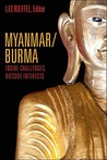 Myanmar/Burma: Inside Challenges, Outside Interests